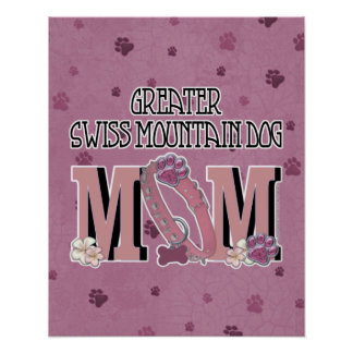 Greater Swiss Mountain Dog MOM Poster