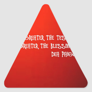 GREATER THE TEST GREATER THE BLESSING TRIANGLE STICKER