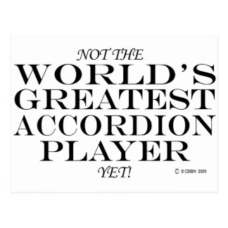 Greatest Accordion Player Yet Postcard