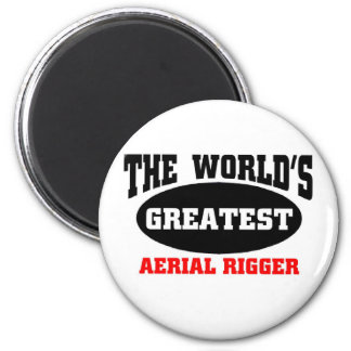 Greatest Aerial Rigger Magnets