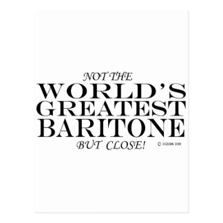 Greatest Baritone Close Postcard