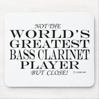 Greatest Bass Clarinet Player Close Mouse Pad