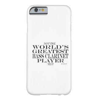 Greatest Bass Clarinet Player Yet iPhone 6 Case