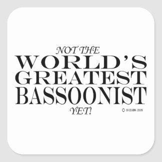 Greatest Bassoonist Yet Square Sticker