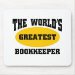 GREATEST BOOKKEEPER MOUSE PAD