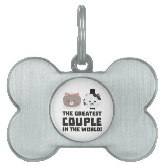Greatest Cat Couple in the world Zd2n1 Pet ID Tag