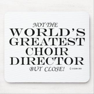 Greatest Choir Director Close Mouse Pad