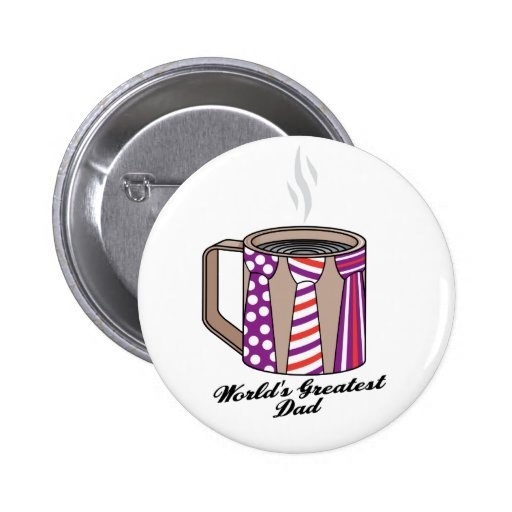 Greatest Dad Coffee Pinback Buttons