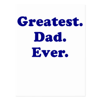 Greatest Dad Ever Postcard