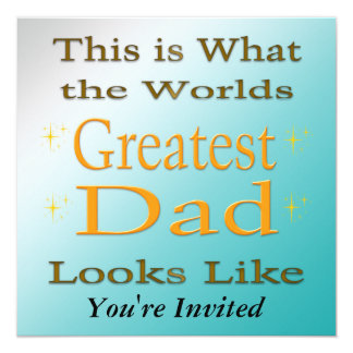 Greatest Dad - Father's Day Invitation