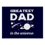 Greatest Dad in the Universe Print