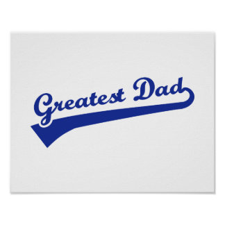 Greatest Dad Poster