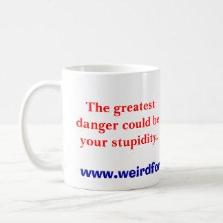 greatest danger (mug)