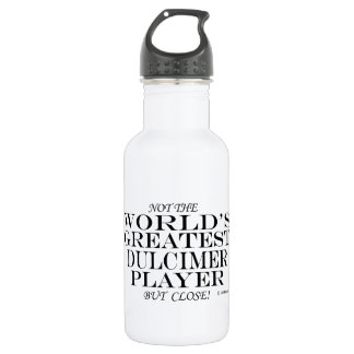 Greatest Dulcimer Player Close Stainless Steel Water Bottle