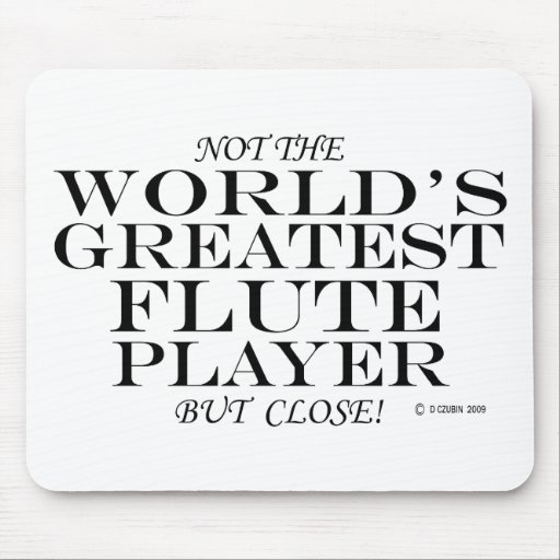 Greatest Flute Player Close Mouse Pad