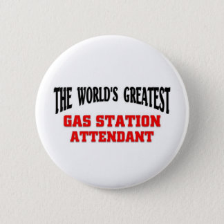 Greatest Gas Station Attendant Button