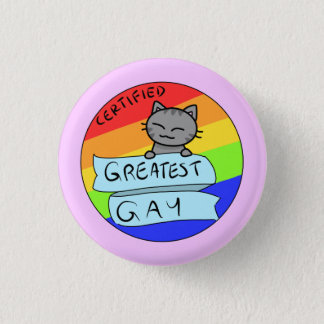 Greatest Gay Pinback Button