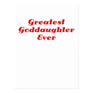 Greatest Goddaughter Ever Post Cards