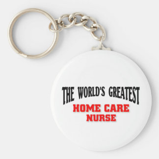 Greatest Home Care Nurse Keychain