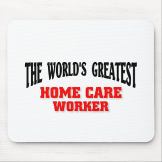 Greatest Home Care worker Mouse Pad