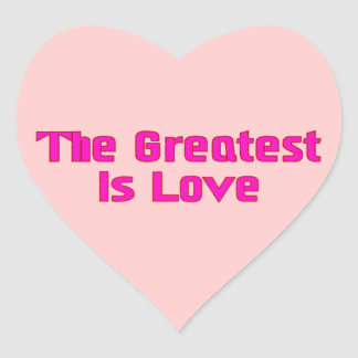 Greatest Is Love Stickers