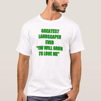 Greatest Landscaper Ever T-Shirt