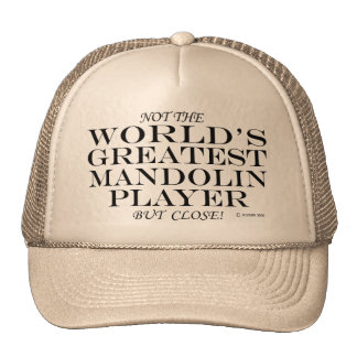 Greatest Mandolin Player Close Trucker Hat