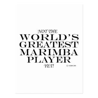 Greatest Marimba Player Yet Postcard