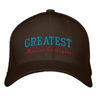 Greatest Marine Geologist Embroidered Baseball Hat