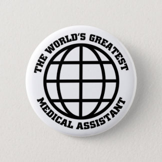 Greatest Medical assistant Button