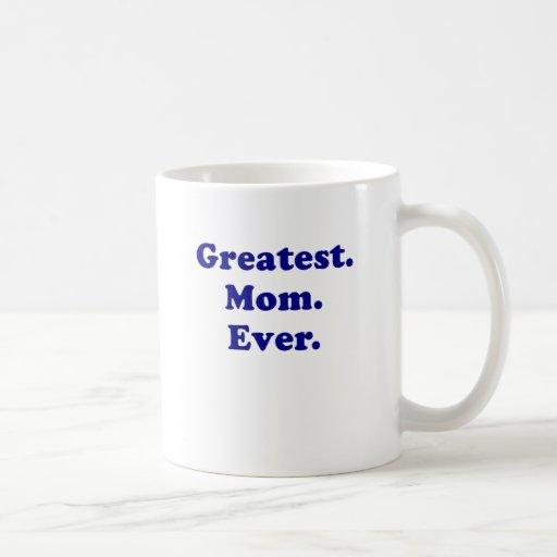 Greatest Mom Ever Classic White Coffee Mug