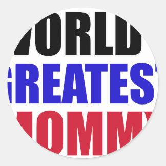 greatest  mommy design classic round sticker