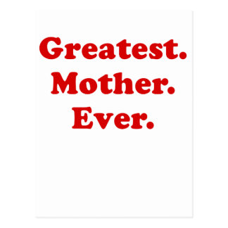 Greatest Mother Ever Postcard