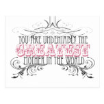 Greatest Mother in the World--Mother's Day Card Post Cards