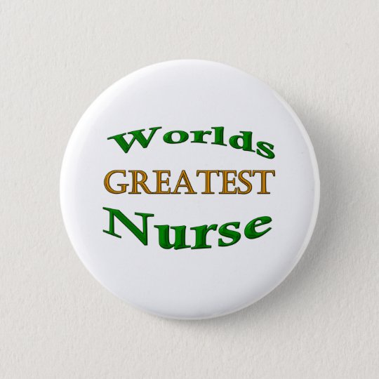 Greatest Nurse Button
