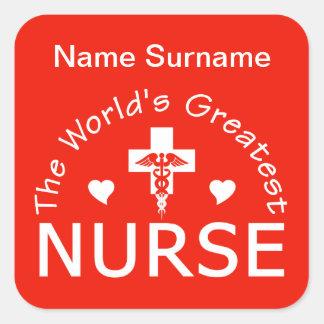 Greatest Nurse stickers, customize! Square Sticker