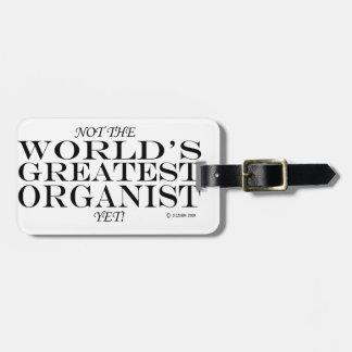 Greatest Organist Yet Luggage Tag