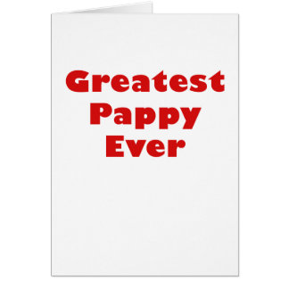 Greatest Pappy Ever Card