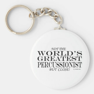 Greatest Percussionist Close Keychain