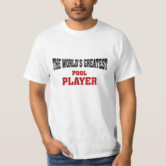Greatest Pool Player T-Shirt