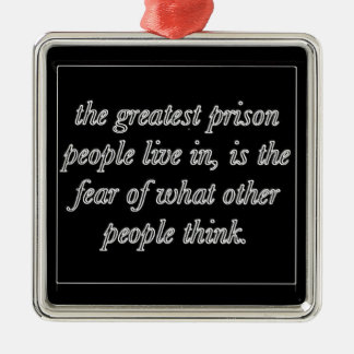 GREATEST PRISON FEAR OF WHAT OTHERS THINK WORDS WI CHRISTMAS TREE ORNAMENT
