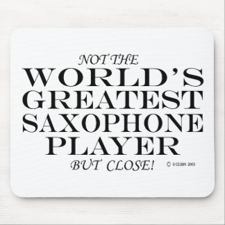 Greatest Saxophone Player Close Mouse Pad