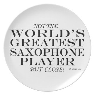 Greatest Saxophone Player Close Plate