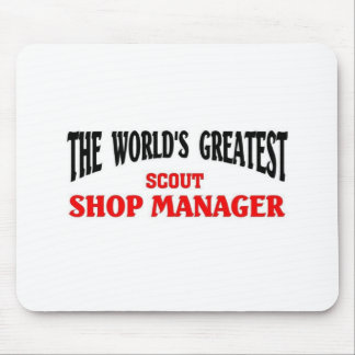Greatest Scout Shop Manager Mousepad