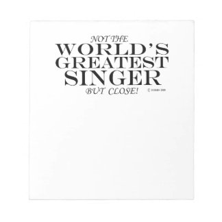 Greatest Singer Close Notepad
