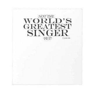 Greatest Singer Yet Notepad