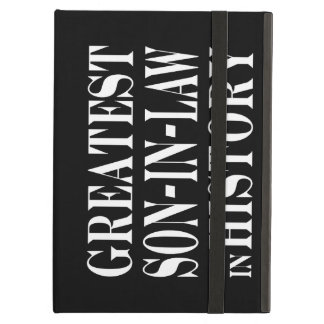 Greatest Son in Law in History iPad Cases