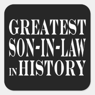 Greatest Son in Law in History Square Sticker