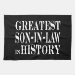 Greatest Son in Law in History Towels