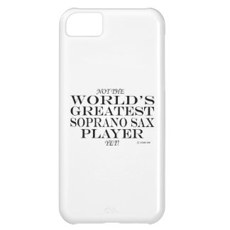 Greatest Soprano Sax Player Yet iPhone 5C Covers